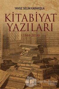 Kitabiyat Yazıları (1844-2014)