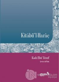 Kitabü'l-Haraç Kadı Ebu Yusuf