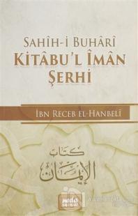 Kitabu'l İman Şerhi