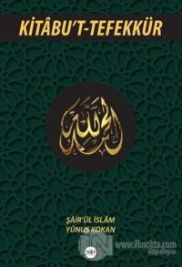 Kitabu't-Tefekkür %25 indirimli Şair'ül İslam Yunus Kokan