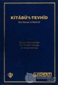 Kitabü't- Tevhid (Açıklamalı Tercüme)