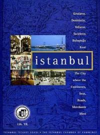 Kıtaların,Denizlerin,Yolların,Tacirlerin,Buluştuğu Kent: İstanbul