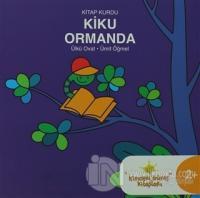 Kitap Kurdu Kiku Ormanda