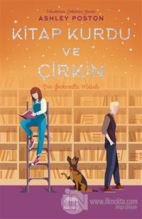 Kitap Kurdu ve Çirkin (Ciltli)