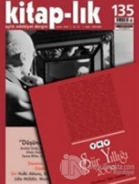 Kitap-lık Sayı: 135 Aylık Edebiyat Dergisi