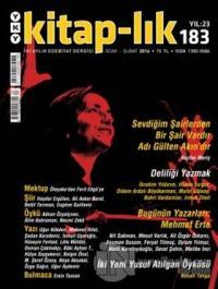 Kitap-lık Sayı: 183 İki Aylık Edebiyat Dergisi Ocak - Şubat 2016