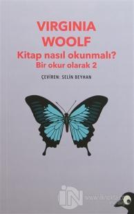 Kitap Nasıl Okunmalı? Bir Okur Olarak 2