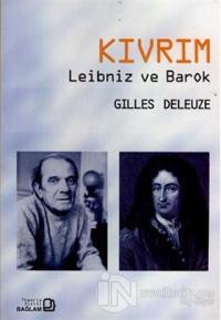 Kıvrım - Leibniz ve Barok %5 indirimli Gilles Deleuze
