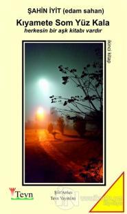 Kıyamete Som Yüz Kala 2. Kitap