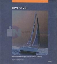 Kıyı Seyri - Hopa'dan Samandağ'a Türkiye ve KKTC Sahilleri