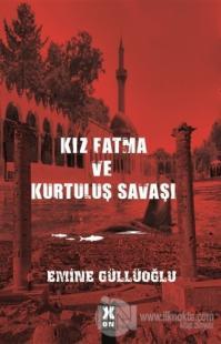Kız Fatma ve Kurtuluş Savaşı