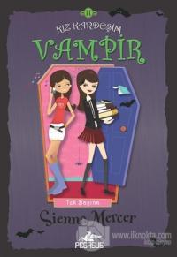 Kız Kardeşim Vampir 11: Tek Başına