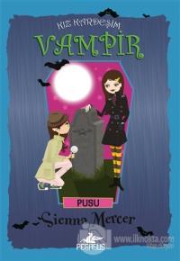 Kız Kardeşim Vampir 12: Pusu