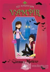 Kız Kardeşim Vampir 13: Çifte Bela