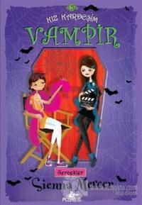 Kız Kardeşim Vampir 5: Gerçekler