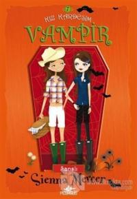 Kız Kardeşim Vampir 7: Şanslı