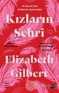 Kızların Şehri Elizabeth Gilbert