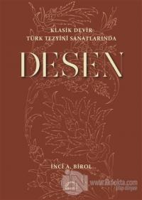 Klasik Devir Türk Tezyini Sanatlarında Desen İnci A. Birol