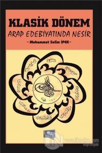 Klasik Dönem Arap Edebiyatında Nesir