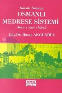 Klasik Dönem Osmanlı Medrese Sistemi