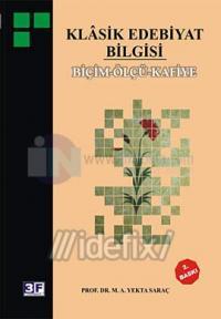 Klasik Edebiyat Bilgisi Biçim- Ölçü- Kafiye