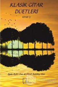 Klasik Gitar Düetleri Kitap 2