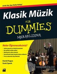Klasik Müzik For Dummies- Meraklısına