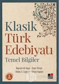 Klasik Türk Edebiyatı Temel Bilgiler