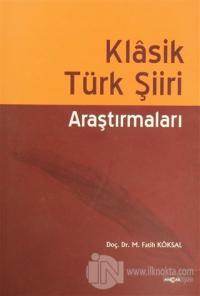 Klasik Türk Şiiri Araştırmaları