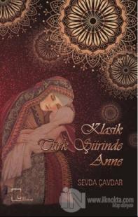 Klasik Türk Şiirinde Anne