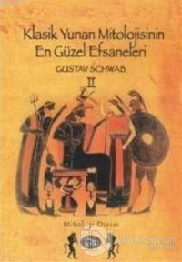 Klasik Yunan Mitolojisinin En Güzel Efsaneleri 2. Cilt