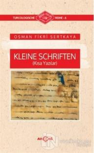 Kleine Schriften (Kısa Yazılar) Osman Fikri Sertkaya