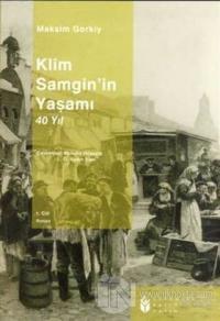 Klim Samgin'in Yaşamı 40 Yıl (4 Kitap Takım)