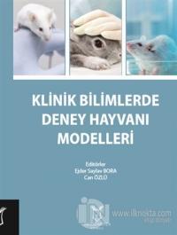 Klinik Bilimlerde Deney Hayvanı Modelleri