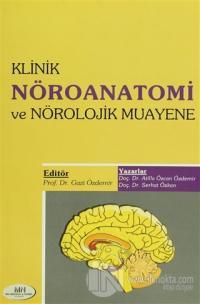 Klinik Nöroanatomi ve Nörolojik Muayene