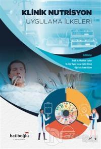 Klinik Nutrisyon Uygulama İlkeleri