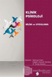 Klinik Psikoloji Bilim ve Uygulama