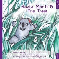 Koala Monti and The Trees