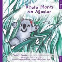 Koala Monti ve Ağaçlar
