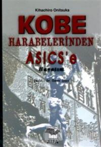 Kobe Harabelerinden Asics'e Hayatım Kihachiro Onitsuka