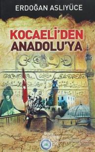 Kocaeli'den Anadolu'ya