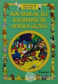 Kocakulak ile Kazmadiş'in Afrika Gezisi