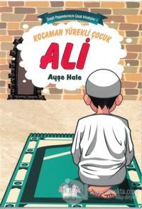 Kocaman Yürekli Çocuk Ali