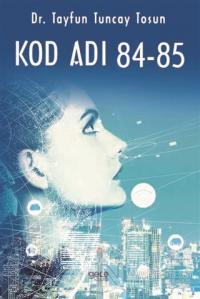 Kod Adı 84-85