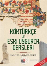Köktürkçe ve Eski Uygurca Dersleri %15 indirimli Mehmet Ölmez