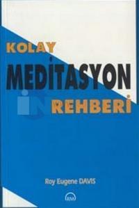 Kolay Meditasyon Rehberi