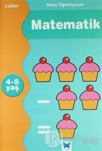 Kolay Öğreniyorum Matematik 4-5 Yaş