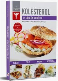 Kolesterol - 21 Günlük Menüler