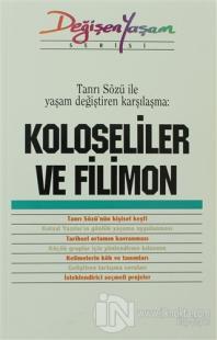 Koloseliler ve Filimon