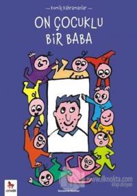 Komik Kahramanlar Serisi : On Çocuklu Bir Baba